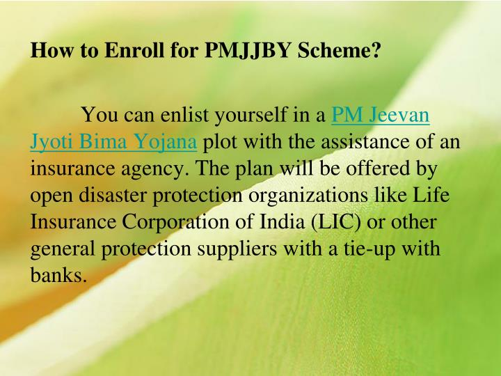 How to Enroll for PMJJBY Scheme?
