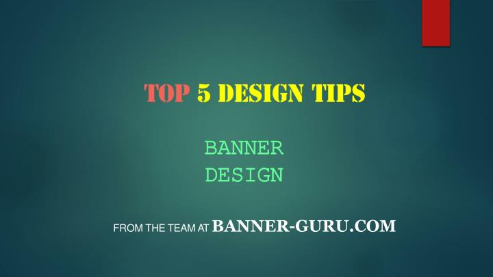 Top 5 design tips banner design