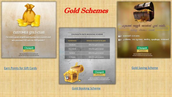 Gold Schemes