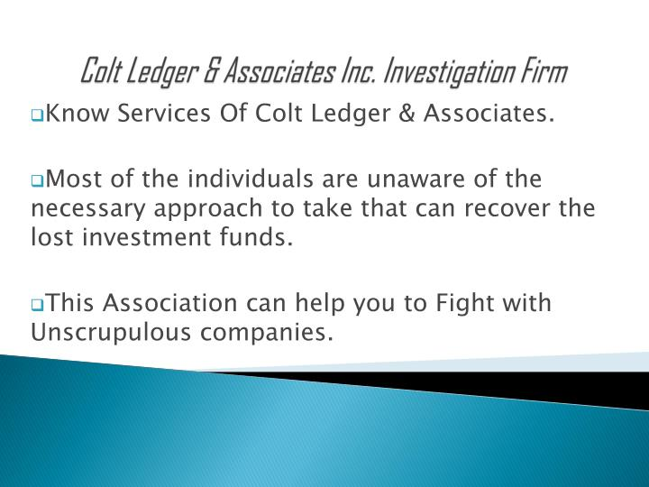 Colt ledger associates inc investigation firm