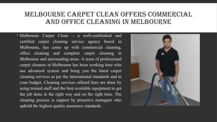 MELBOURNE CARPET CLEAN OFFERS COMMERCIAL