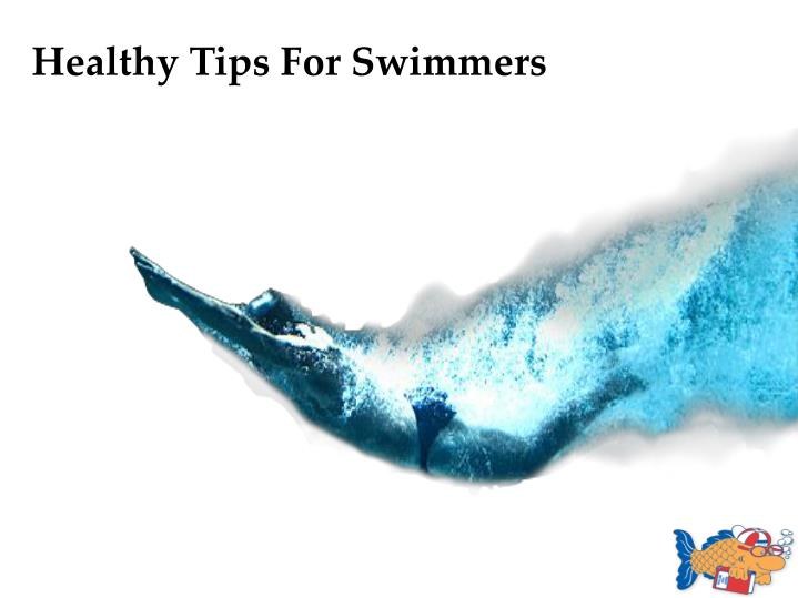 Healthy Tips For Swimmers