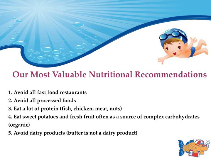 Our Most Valuable Nutritional Recommendations