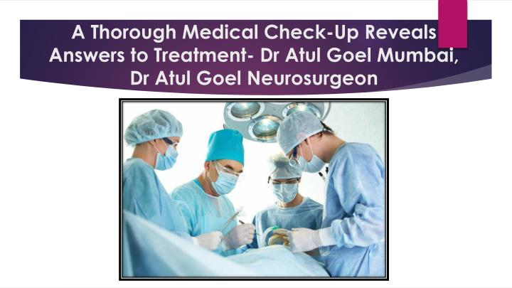 A Thorough Medical Check-Up Reveals Answers to Treatment-