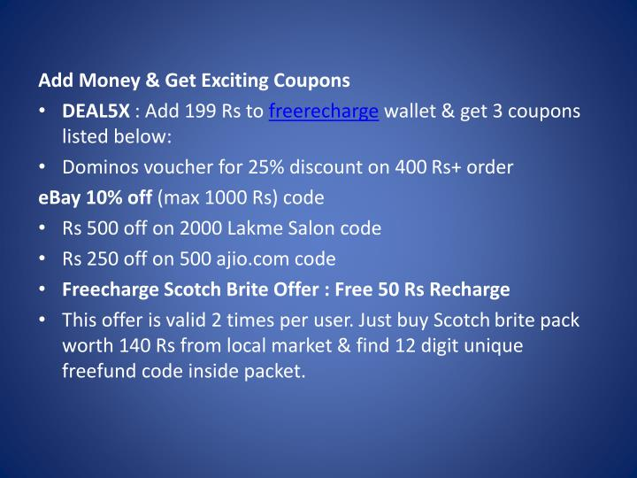 Add Money & Get Exciting Coupons