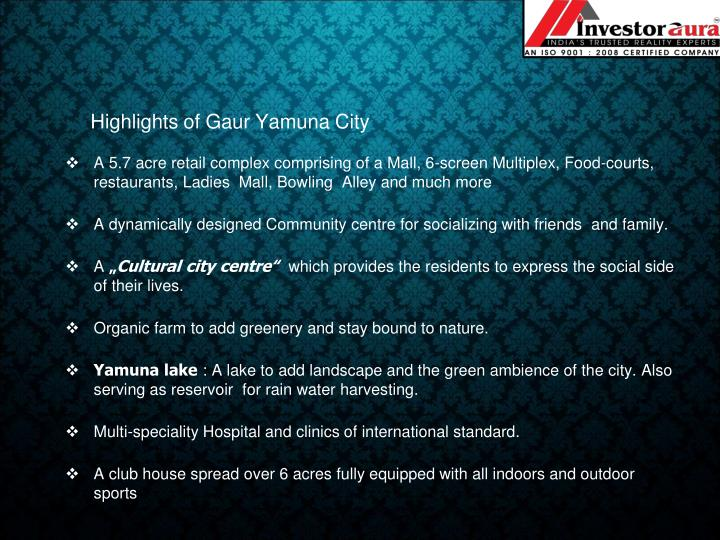 Highlights of Gaur Yamuna City