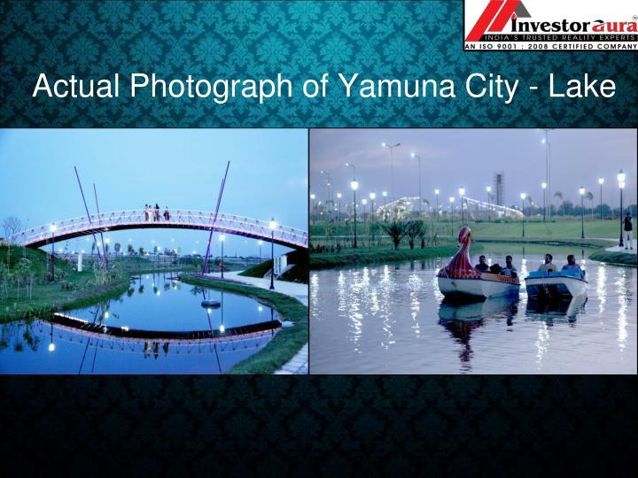 Actual Photograph of Yamuna City - Lake