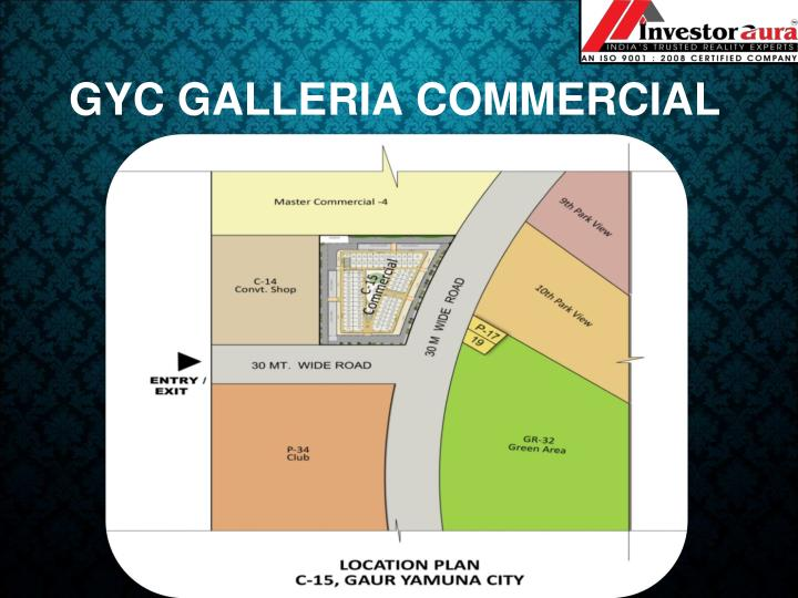 GYC GALLERIA COMMERCIAL