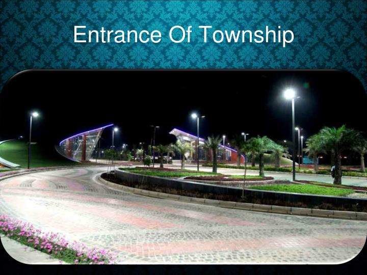 Entrance Of Township