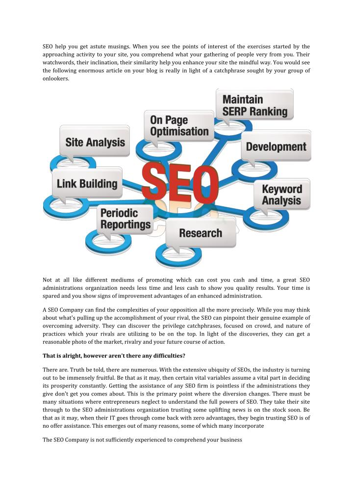 SEO help you get astute musings. When you see the points of interest of the exercises started by the