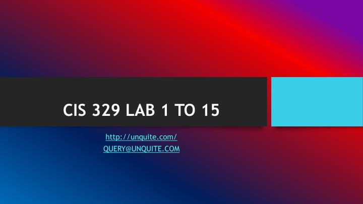 Cis 329 lab 1 to 15