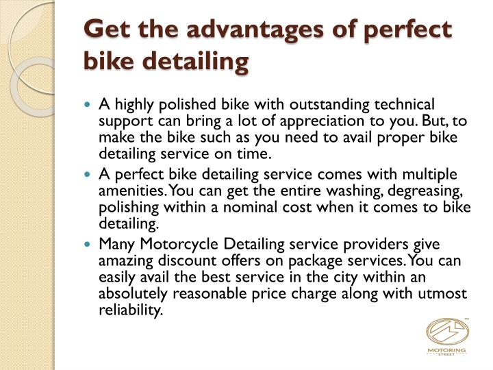 Get the advantages of perfect bike detailing