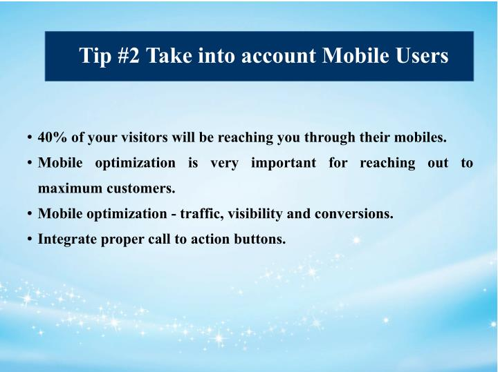 Tip #2 Take into account Mobile Users