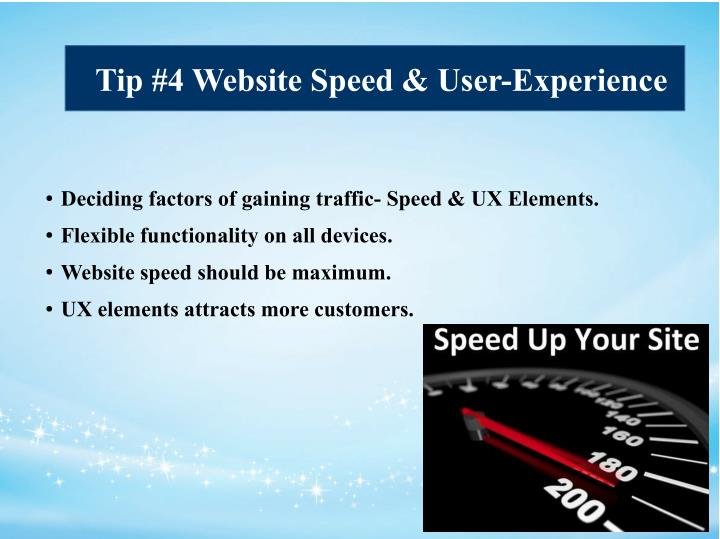 Tip #4 Website Speed & User-Experience