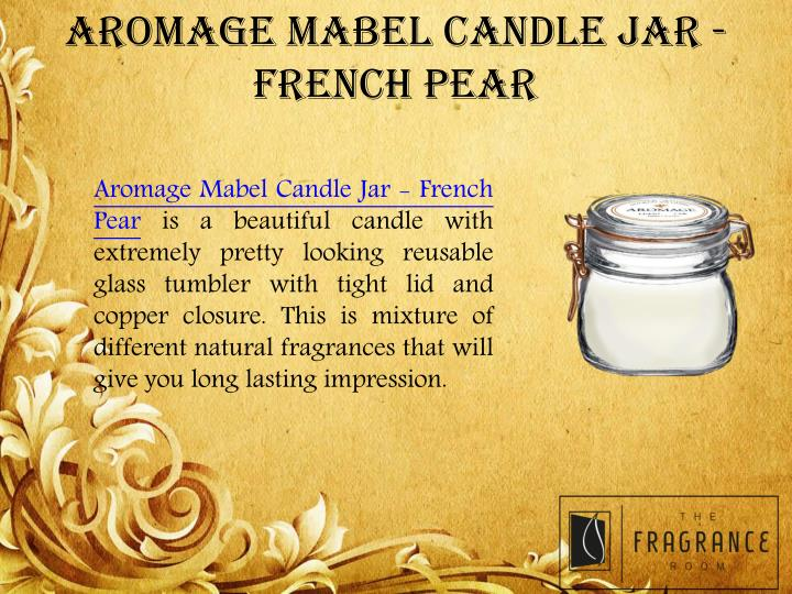 AROMAGE MABEL CANDLE JAR - FRENCH PEAR