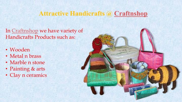 Attractive Handicrafts @