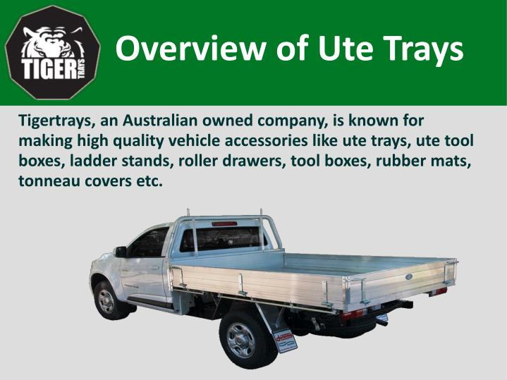 Overview of Ute Trays