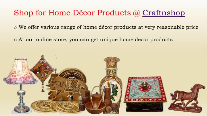 Shop for Home Décor Products @