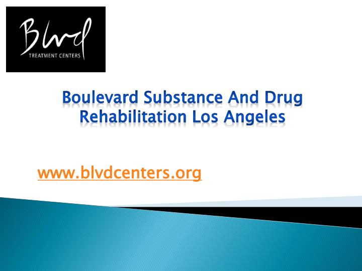 Boulevard Substance And Drug Rehabilitation Los Angeles
