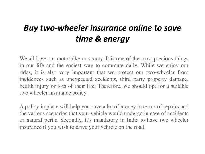 Buy two wheeler insurance online to save time energy