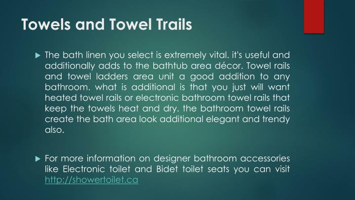 Towels and Towel Trails