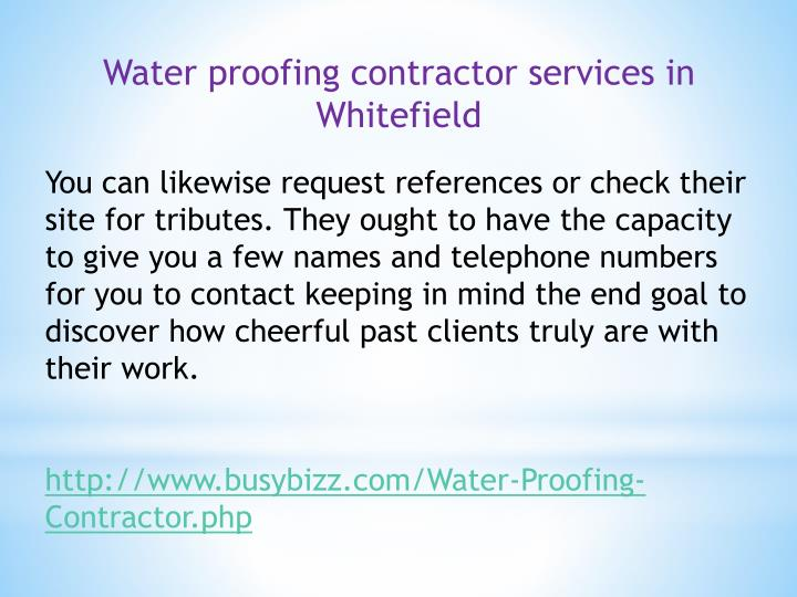 Water proofing contractor services in Whitefield