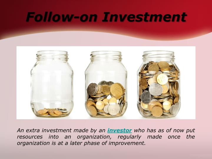 Follow-on Investment