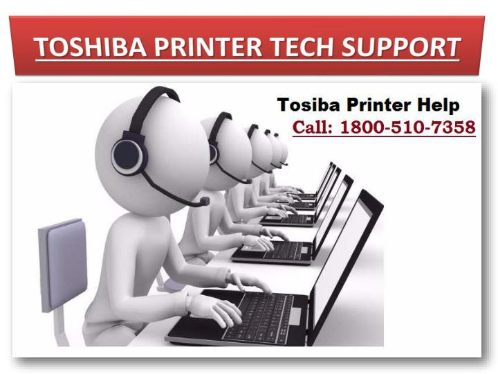 TOSHIBA PRINTER TECH SUPPORT