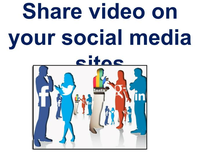 Share video on