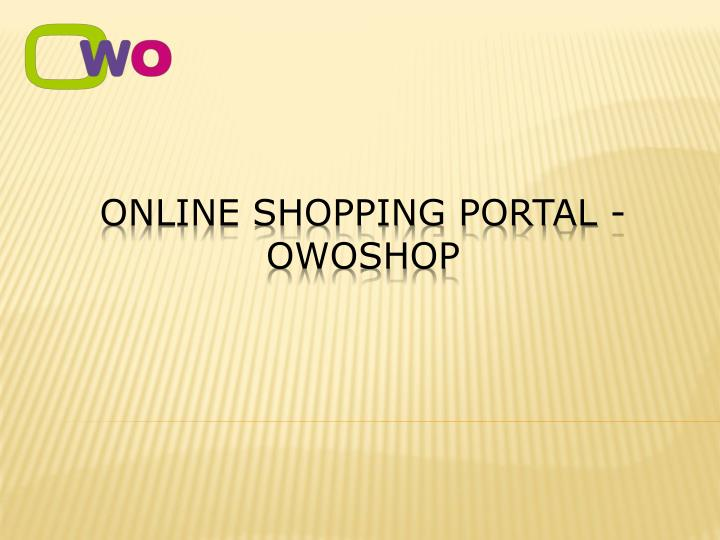 Online shopping portal owoshop