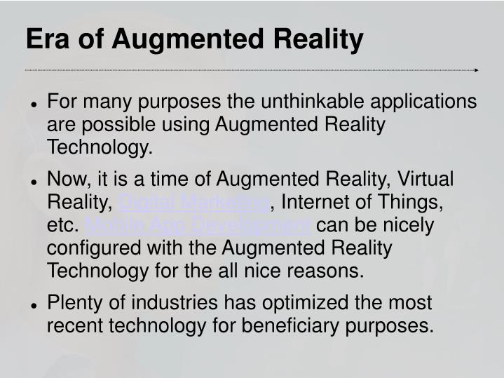 Era of Augmented Reality