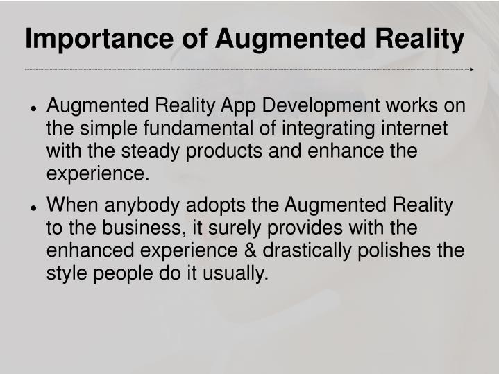 Importance of augmented reality