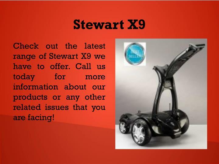Stewart X9