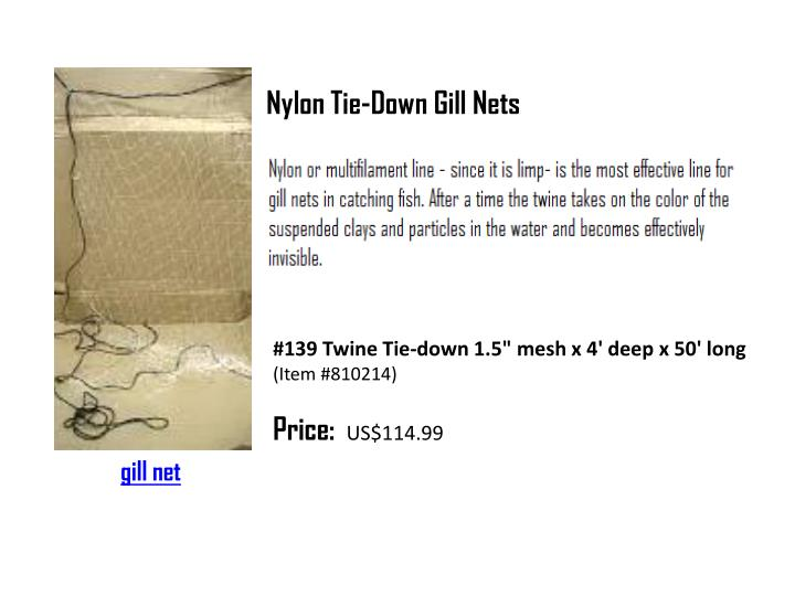 Nylon Tie-Down Gill Nets