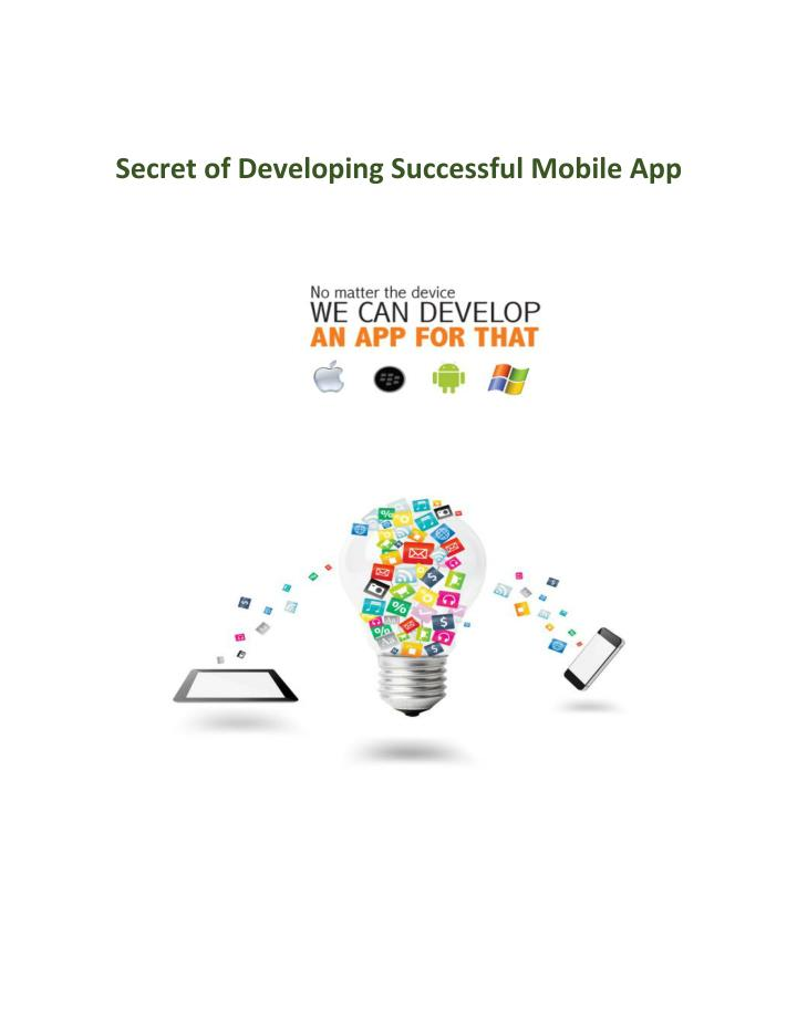 Secret of Developing Successful Mobile App
