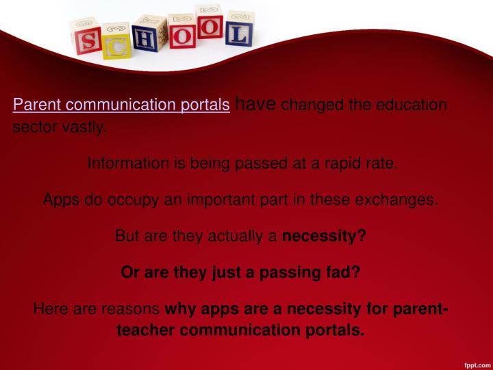Parent communication portals