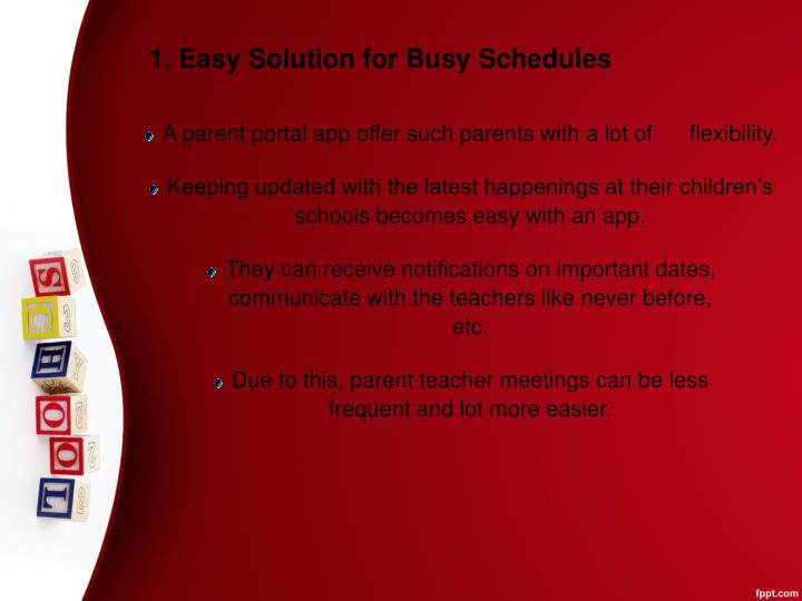 1. Easy Solution for Busy Schedules