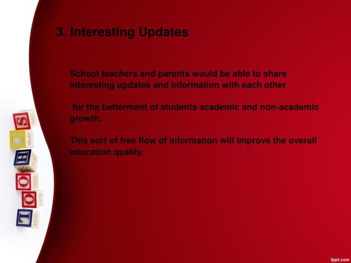 3. Interesting Updates
