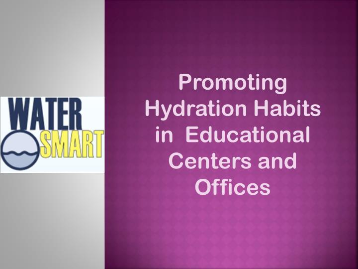 Promoting Hydration Habits in