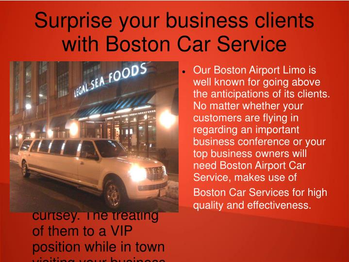 Surprise your business clients with boston car service