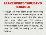 leave behind your day s schedule
