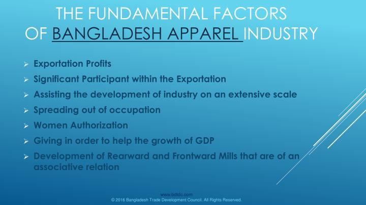 The fundamental factors of bangladesh apparel industry