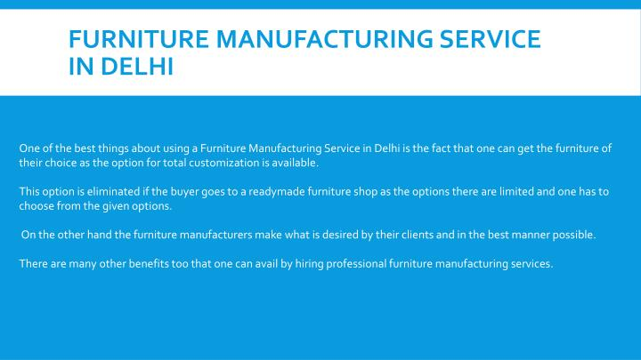Furniture Manufacturing Service in Delhi