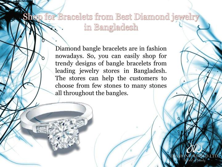 Shop for Bracelets from Best Diamond jewelry in Bangladesh