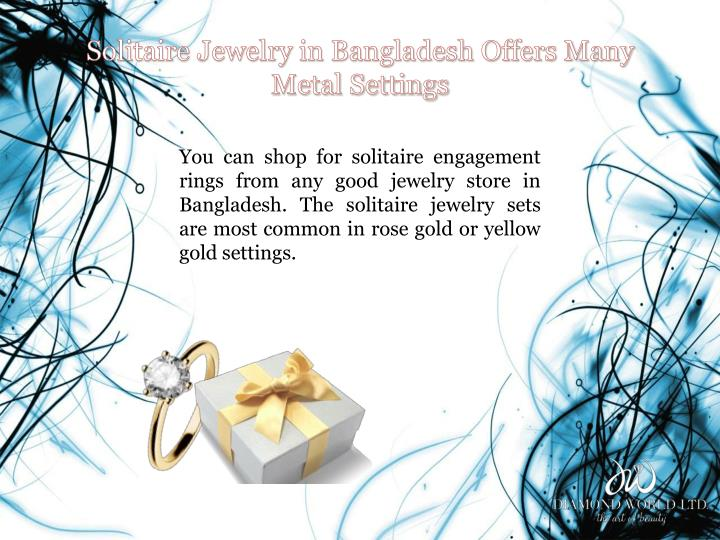 Solitaire Jewelry in Bangladesh Offers Many Metal Settings
