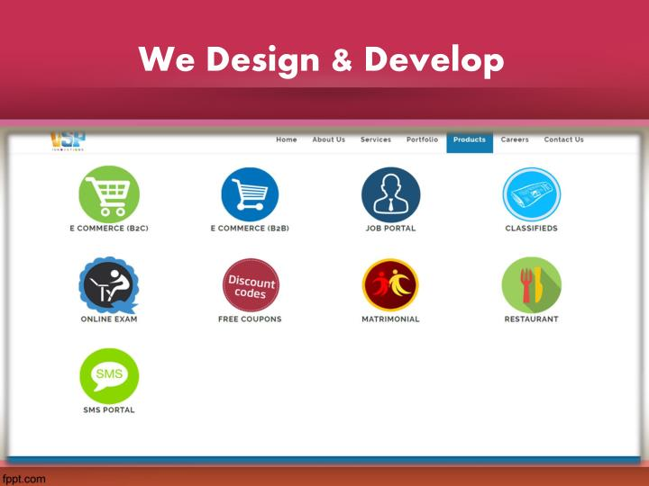 We Design & Develop