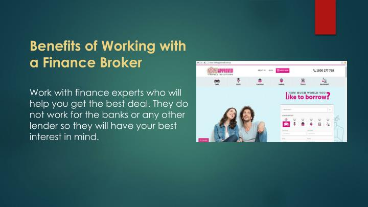 Benefits of Working with a Finance Broker