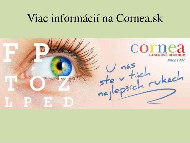 Viac informácií na Cornea.sk