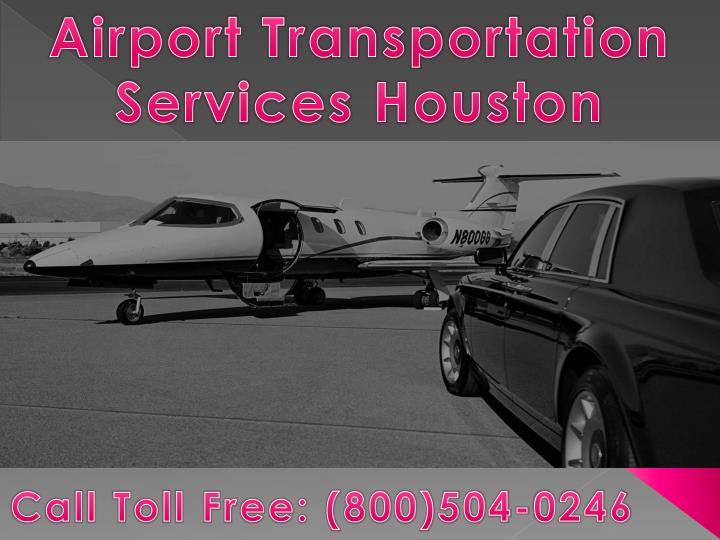 Airport Transportation Services Houston