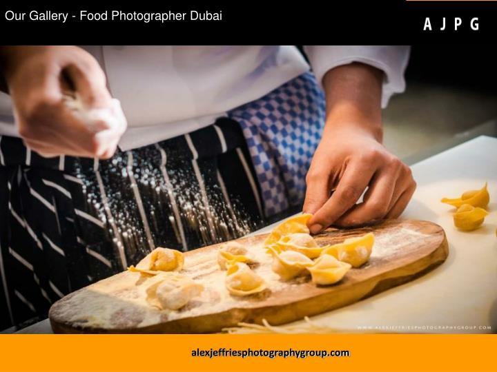 Our Gallery - Food Photographer Dubai